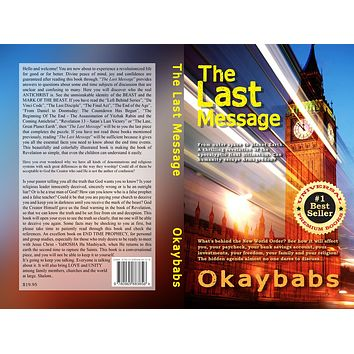 The Last Message, a 376 page book (to be published in 2020) (Box-Full of 25 copies)