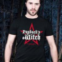 Payback's A Witch T-Shirt(md) : HEX: Old World Witchery