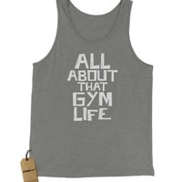 All About That Gym Life Jersey Tank Top for Men