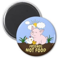 Friends Not Food - Cute Pig and Chicken Magnet