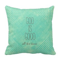 God is Good all the Time Quote