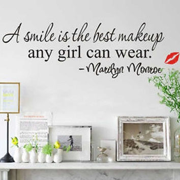 New Design A Smile Is The Best Makeup Any Girl Can Wear Wall Sticker Art Mural = 1706408708