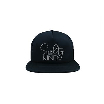 Salty But Kind Trucker Hat