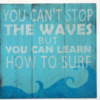 You Can't Stop The Waves Sign Handpainted Handmade Pallet Sign Nursery Decor Shabby Chic Vintage Rustic Turqoise Beach Surf