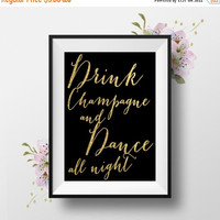 Drink Champagne Dance All Night, 8x10, Wedding Table Sign, Instant Download, DIY Printable Sign, Calligraphy Script