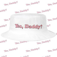 YES DADDY BUCKET HAT