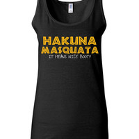 Work Out Clothes - Hakuna Masquata It Means Nice Booty - Funny Workout Shirt for Women