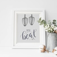 Just Beat It Kitchen Quote Art Print