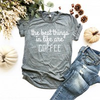 The Best Things In Life Are Coffee - Ruffles with Love - RWL - Unisex Tee - Graphic Tee