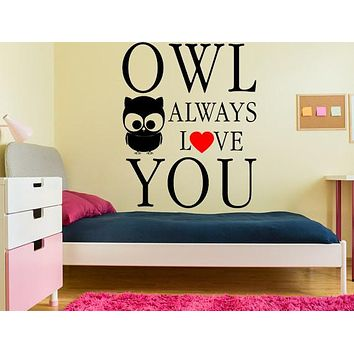 Owl Always Love You Owl - Inspirational Wall Signs