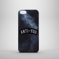 GALAXY ANTI YOU Phone Case for iPhone and Galaxy phones