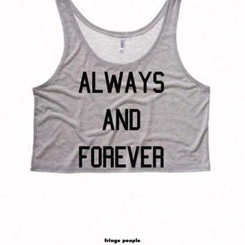 ALWAYS and FOREVER Ladies Boxy Crop Top   Motivational Exercise Crop Tops Cute Womens Croptop   Tumblr Women Tank Crop Top   Now and Forever
