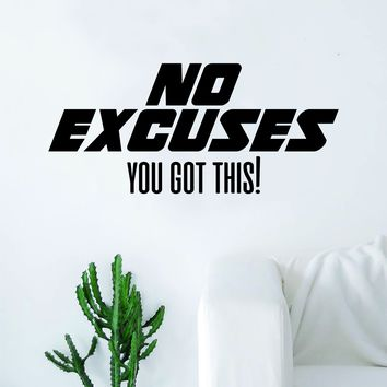 No Excuses V3 Decal Sticker Wall Vinyl Art Wall Bedroom Room Decor Motivational Inspirational Teen Sports Gym Fitness