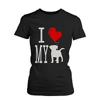 Funny Graphic Statement Womens Black T-shirt - I Love My Dog