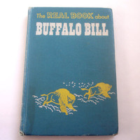 Vintage Children's Biography: The Real Book About Buffalo Bill