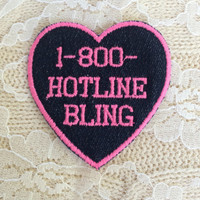 """Drake Neon Pink Embroidered Patch """"1-800-HOTLINEBLING"""" ~ Hotline Bling Iron-On Sew-On Heart on Upcycled Dark Denim ~ Champagne Papi DIY Punk"""