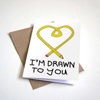 Drawn to You - Cartoon Pencil in Shape of a Heart Design - Customizable - 5 x 7