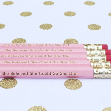 She Believed She Could So She Did Pencil Set
