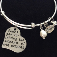 Thank you for Raising the Woman of My Dreams Mother In Law Charm Bracelet Adjustable Expandable Silver Wire Bangle Meaningful Wedding Gift