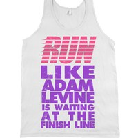 Run Like Adam Levine Is Waiting At The Finish Line-White Tank
