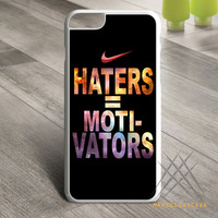 Nike Haters Motivation Custom Custom case for iPhone, iPod and iPad