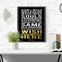 SUBWAY STYLE Gold Foil Pink Floyd Lyrics Song A3 Pink Floyd Wish you were here Print Typography song music lyrics Printable Wall Art LYRICS